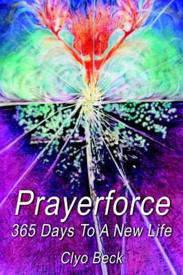 Prayerforce: 365 Days To A New Life