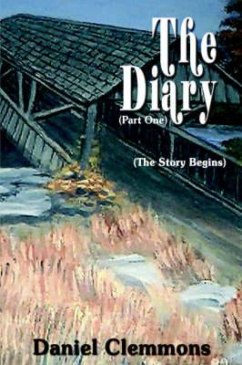 The Diary: (Part One)