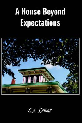 A House Beyond Expectations