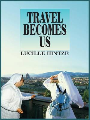 Travel Becomes Us