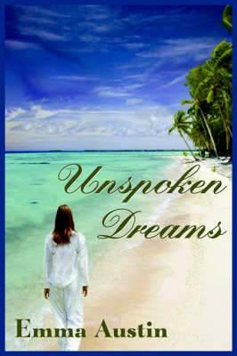 Unspoken Dreams