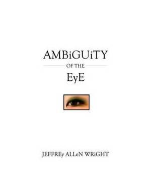 Ambiguity of the Eye