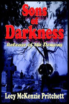 Sons of Darkness: Release of the Demons