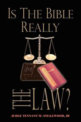 Is the Bible Really the Law?