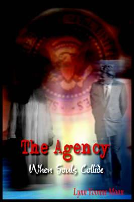 The Agency: When Souls Collide