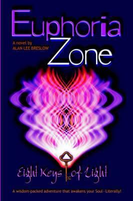 Euphoria Zone: Eight Keys of Light
