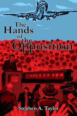 The Hands Of The Opposition