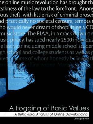 A Fogging of Basic Values: Behavioral Analysis of Online Downloading