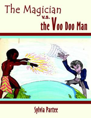 The Magician V.S. the Voo Doo Man