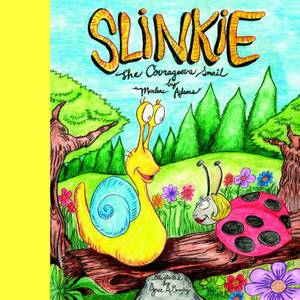 Slinkie the Courageous Snail