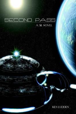 Second Pass: A SIL Novel
