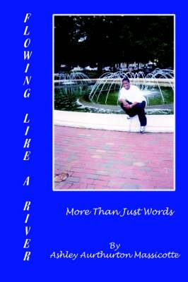 Flowing Like a River: More Than Just Words