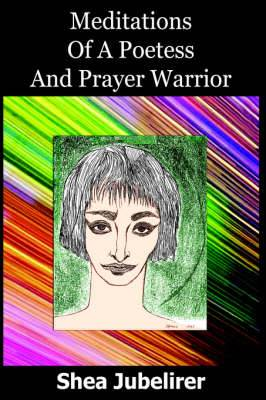 Meditations Of A Poetess And Prayer Warrior