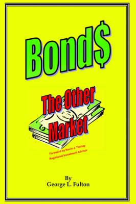 Bonds - The Other Market