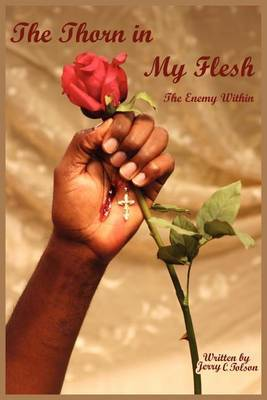 The Thorn in My Flesh: The Enemy within