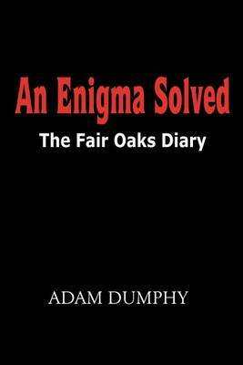 An Enigma Solved: The Fair Oaks Diary
