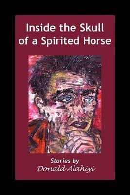 Inside the Skull of a Spirited Horse
