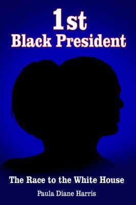 1st Black President: The Race to the White House