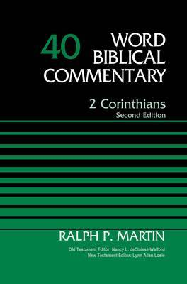 2 Corinthians, Volume 40 [Second Edition]