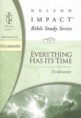 Ecclesiastes: Everything Has Its Time