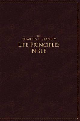 The Charles F. Stanley Life Principles Bible NASB: Large Print Edition