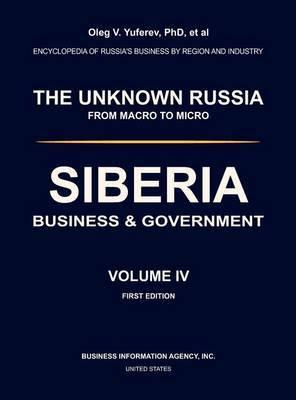 Siberia. Business & Government. Volume IV.