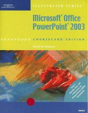 Microsoft Office PowerPoint 2003, Illustrated Brief