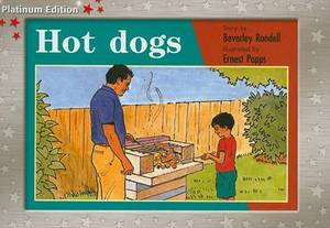 Rigby PM Platinum Collection: Individual Student Edition Red (Levels 3-5) Hot Dogs