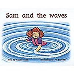 Rigby PM Plus: Leveled Reader Bookroom Package Yellow (Levels 6-8) Sam and the Waves