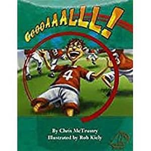 Rigby Mainsails: Leveled Reader Bookroom Package Red Goooaaalll!