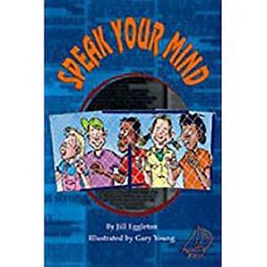 Rigby Mainsails: Leveled Reader Bookroom Package Red Speak Your Mind