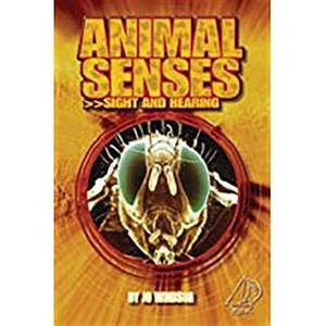 Rigby Mainsails: Leveled Reader Bookroom Package Blue Animal Senses: Sight and Hearing