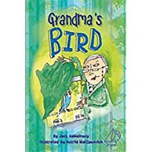 Rigby Mainsails: Leveled Reader Bookroom Package Blue Grandmas Bird
