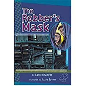 Rigby Mainsails: Leveled Reader Bookroom Package Blue the Robber's Mask