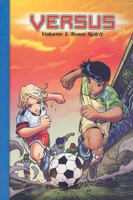 Steck-Vaughn Impact Graphic Novels: Individual Student Edition Team Spirit, Versus