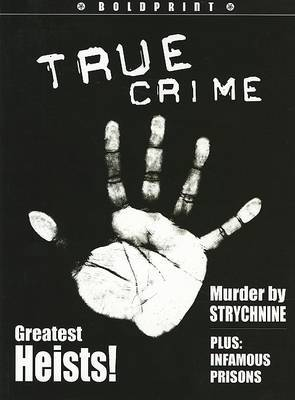 Steck-Vaughn Boldprint Anthologies: Individual Student Edition Lime True Crime