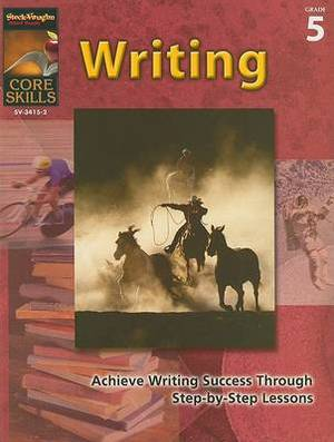 Core Skills: Writing, Grade 5