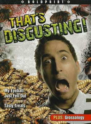 Steck-Vaughn Boldprint Anthologies: Individual Student Edition Navy That's Disgusting!