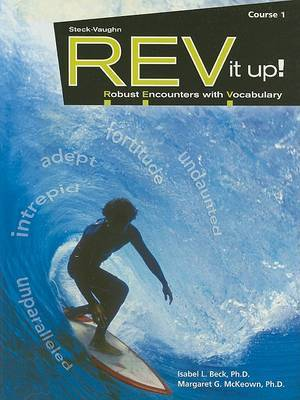 REV It Up!, Course 1: Robust Encounters with Vocabulary