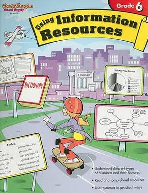 Using Information Resources, Grade 6