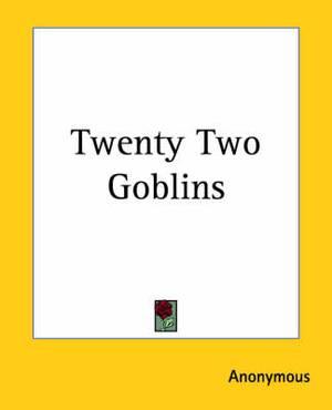 Twenty Two Goblins