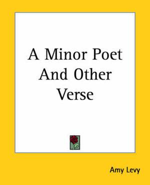 A Minor Poet And Other Verse