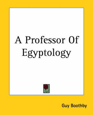 A Professor Of Egyptology