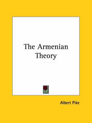 The Armenian Theory