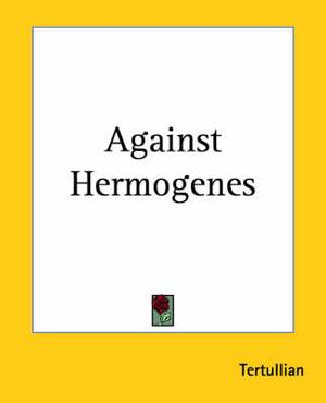 Against Hermogenes