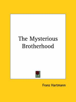 The Mysterious Brotherhood