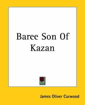 Baree Son Of Kazan
