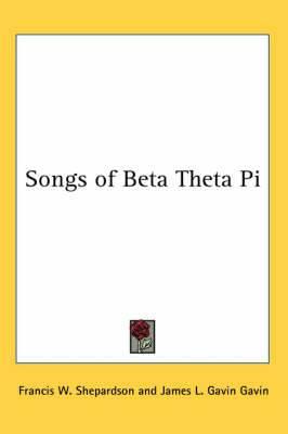 Songs of Beta Theta Pi