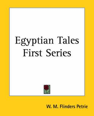 Egyptian Tales First Series