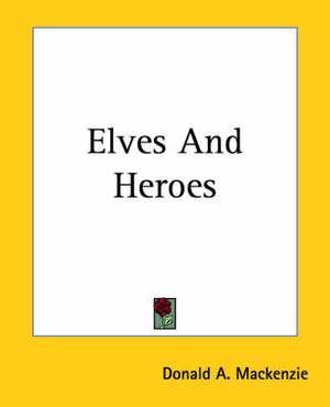 Elves And Heroes